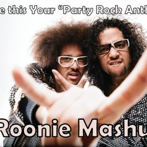 Make this your party rock anthem - Roonie Mashup [ Promo ] .mp3