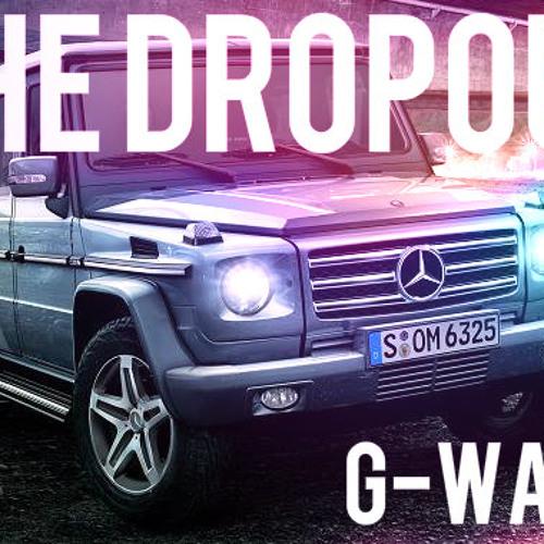 The Dropout - G Wagon (Original Mix) FREE DL