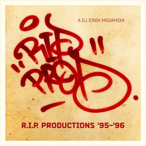 DJ Ionik - R.I.P. Productions '95-'96 Megamixx