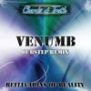 Chords of Truth - Tune Your Mind (Venumb Dubstep Remix)