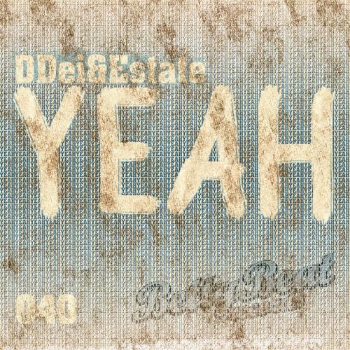 DDei&Estate - Yeah [TEASER]