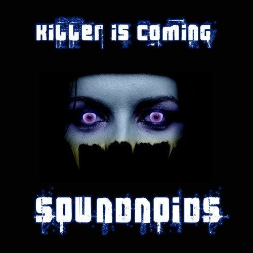 Soundnoids - The Killer...