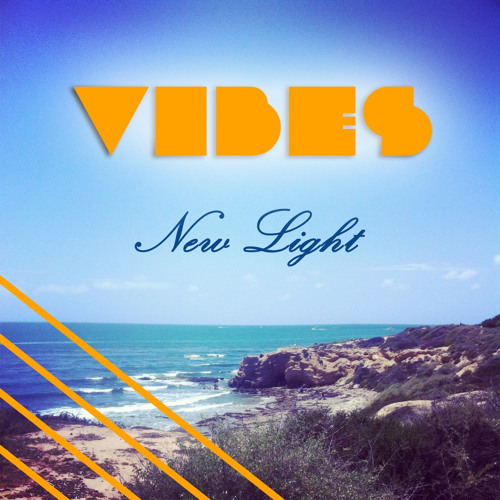 VIBES - New Light