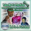 Take Me To The King - Remix,FREE DOWNLOAD!! YOUTUBE VIDEO USE ONLY!
