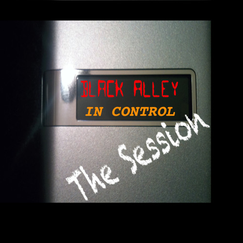 Black Alley- In Control Session for deepvibes November-02-2012