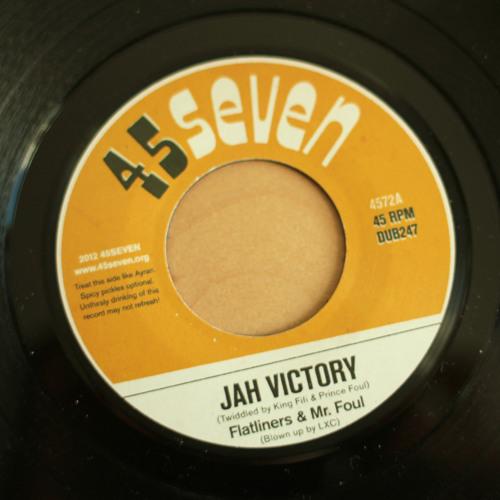 Flatliners & Mr Foul - Jah Victory (4572A)
