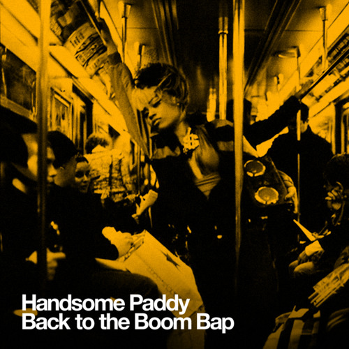 Handsome Paddy - Back To The Boombap