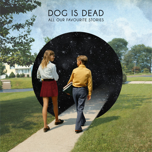 Dog Is Dead - Teenage Daughter