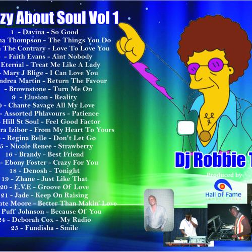 Dj Robbie Tee - Crazy About Soul Vol 1