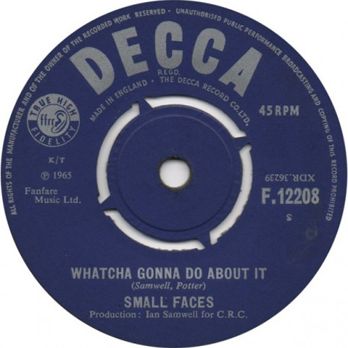 What'cha gonna do about it - Small Faces cover.