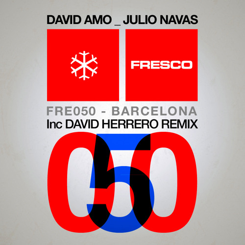David Amo and Julio Navas - Barcelona (David Herrero Remix)