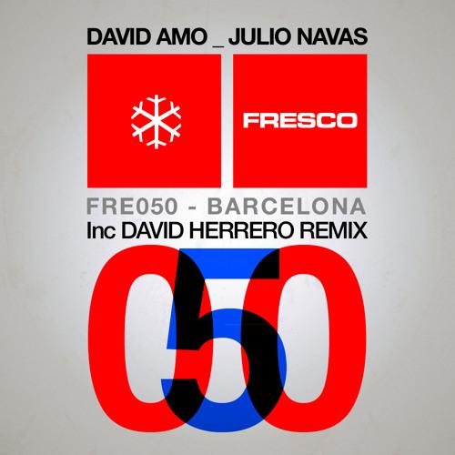 David Amo and Julio Navas - Barcelona (Original mix)