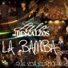 Lalo y Los Descalzos - La Bamba(Remix)