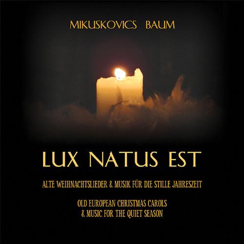 LUX NATUS EST