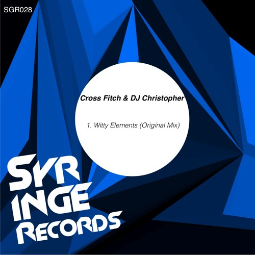 SGR028 Cross Fitch & DJ Christopher - Witty Tunes (Original Mix)