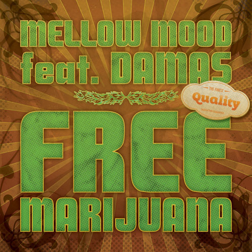 Mellow Mood feat. Damas - Free Marijuana [Free Download]