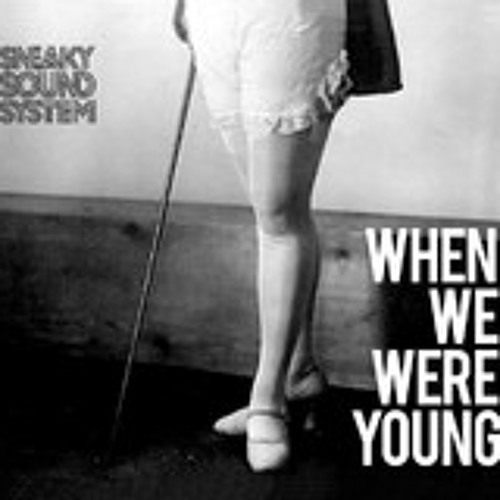 Sneaky Sound System - When We Were Young (Shazam Remix)