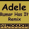 Adele - Rumor Has It (DJ KENT)...