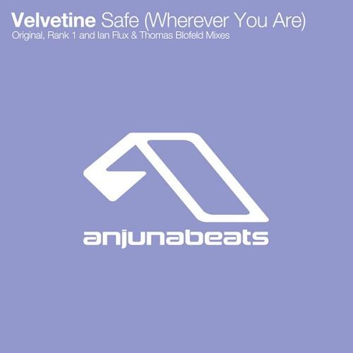 Velvetine - Safe (Wherever You Are) (Rank 1 Remix)