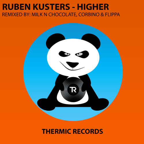 [OUT NOW] Ruben Kusters - Higher (Original Mix) || THERMIC RECORDS ||