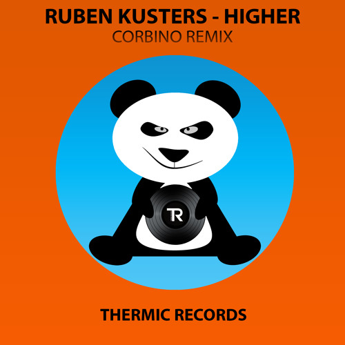 [OUT NOW] Ruben Kusters - Higher (Corbino Remix) || THERMIC RECORDS ||