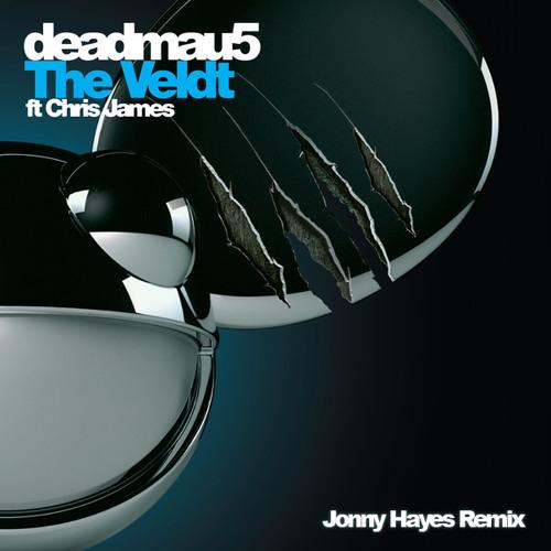 deadmau5 feat. Chris James - The Veldt (Jonny Hayes Remix)