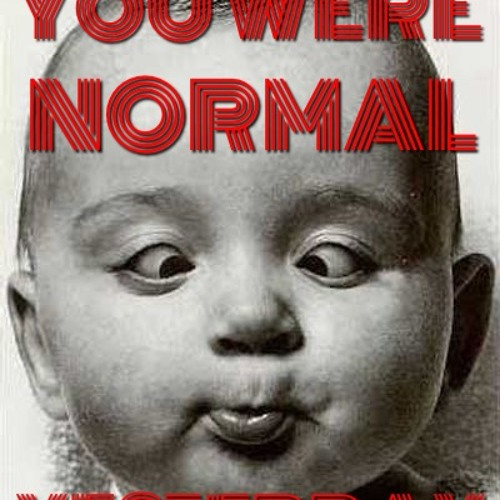 Siul - You Were Normal Yesterday