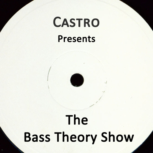 'Bass Theory Show' presented by Castro