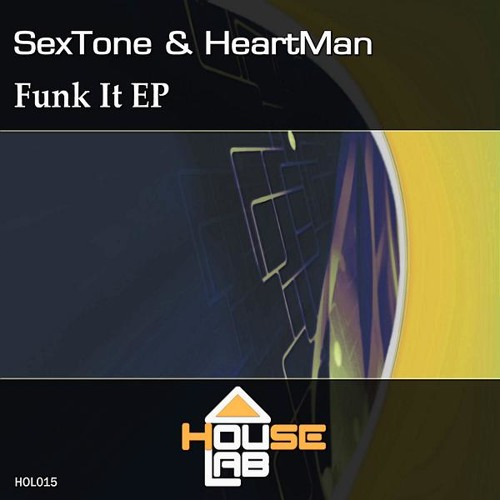 SexTone & HeartMan - Funk It (Original Mix) teaser [House Lab] (Final Version)