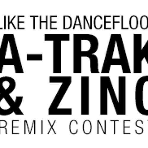 A-TRAK & ZINC - LIKE THE DANCEFLOOR (REAPER REMIX)