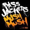 Bassjackers - Mush, Mush (Original Mix)