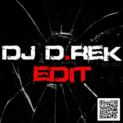 Owl City - Good Time (BeatBreaker Bootleg) (DJ D.Rek Edit)