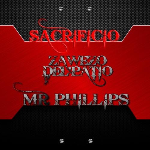 SACRIFICIO  - ZAWEZO FT MR PHILLIPS