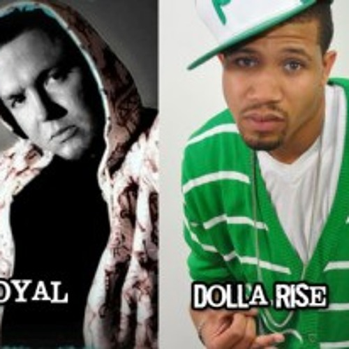 RIGHT NOW- DOLLA RISE & LOYAL (PRODUCED BY LOYAL)