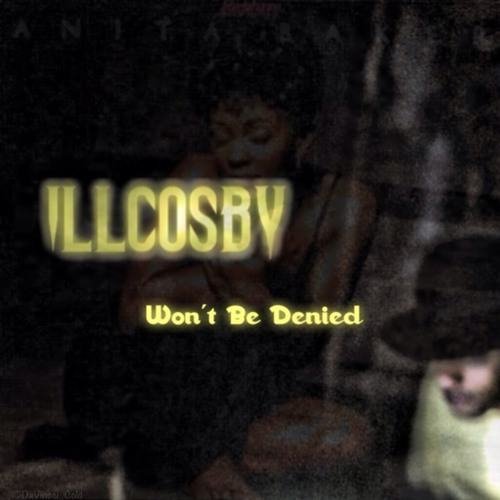 """Wont Be Denied"""