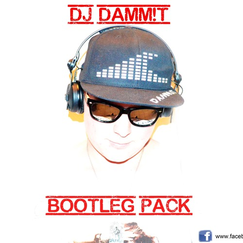 Party Bitches BAM vs. Deorro (Damm!t Bootleg)