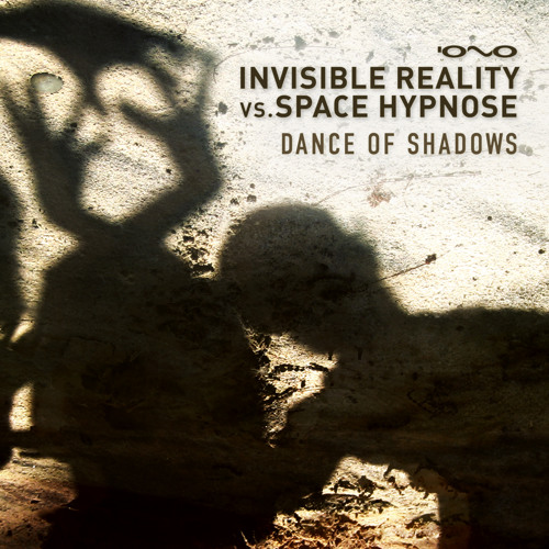 Invisible Reality VS Space Hypnose - Dance of Shadows (EP SC preview mini-mix)