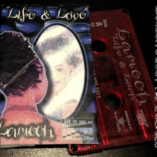 Lamech's Lost Tape Series - Life and Love