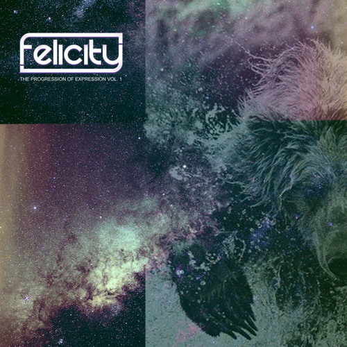 Felicity - The War Between the Stars and Tribes (Original Mix)
