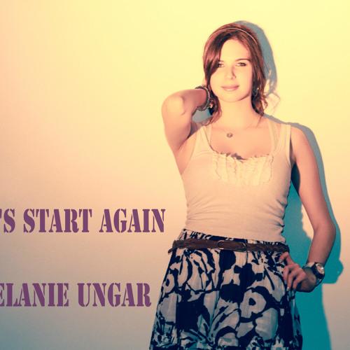 Let's Start Again by Melanie Ungar