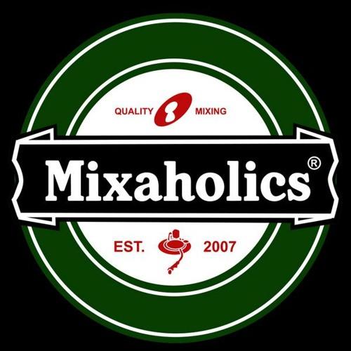 Mixaholics