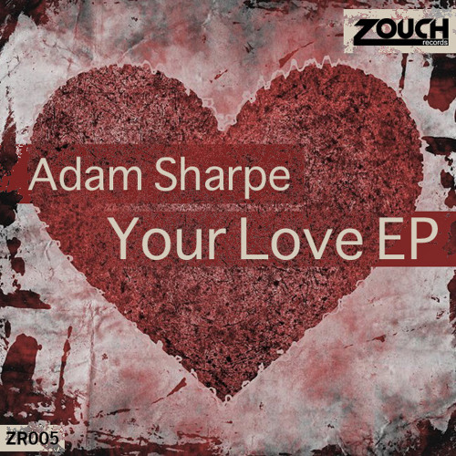 Adam Sharpe & Saul Somers - Your Touch (Della Zouch Remix)
