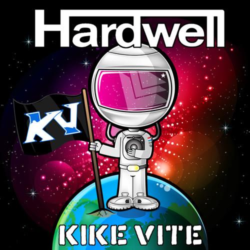 Kike Vite - Only Hardwell
