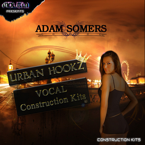 Adam Somers' Urban Hookz Vocal Construction Kits DEMO - £19.99 OUT NOW