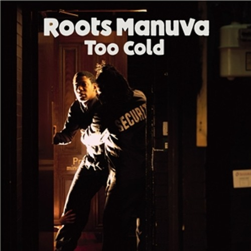 Roots Manuva - Too Cold (Manny From Venice remix)