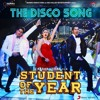 THE DISCO SONG ( STUDENT OF THE YEAR ) DJ PRATIK & DJ ROCKS CLUB MIX TG