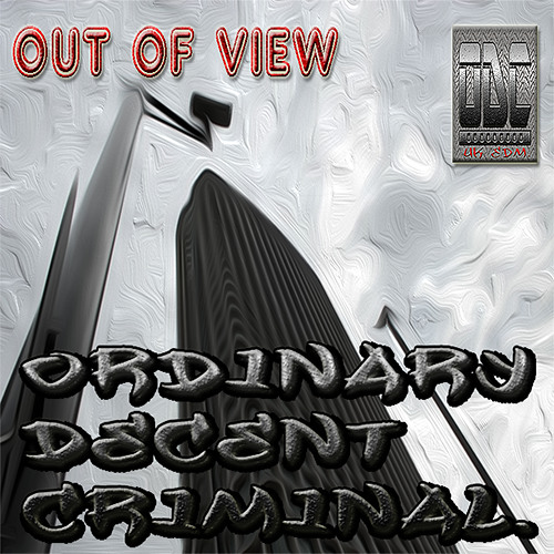 FREE DOWNLOAD.(OUT OF VIEW. ordinary decent criminal). (out now on beatport. collective records)