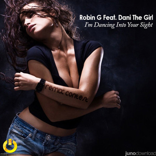 Robin G ft. Dani The Girl - I'm Dancing Into Your Sight (Whiz Up Remix)