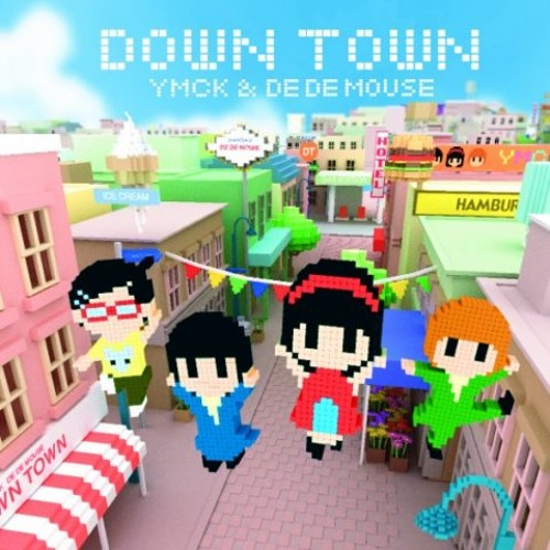Down town (2008) / Vo.一十三十一