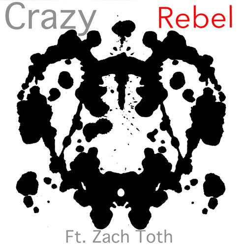 Crazy (ft. Zach Toth)